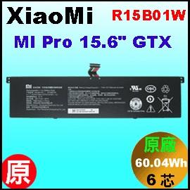 原廠 R15B01W【 Xiaomi Pro 15.6  = 60.04Wh 】Xiaomi Mi Pro 15.6吋 GTX 電池