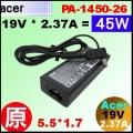 原廠【45W Acer 變壓器】Acer 19V * 2.37A , 5.5/1.7mm 變壓器【PA-1450-26】