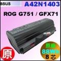 原廠 A42N1403【G751= 88Wh】 Asus ROG G751 GFX71JY電池【8芯】